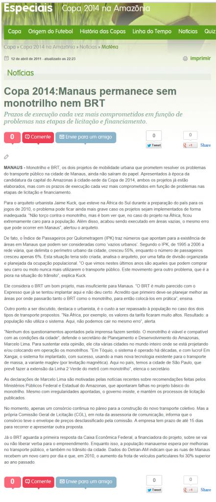 Copa 2014: Manaus permanece sem monotrilho nem BRT