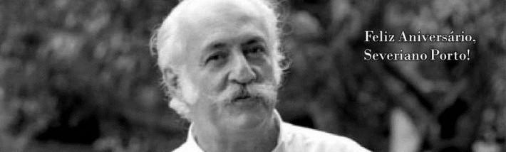 """""""Severiano Mário Porto"""""""